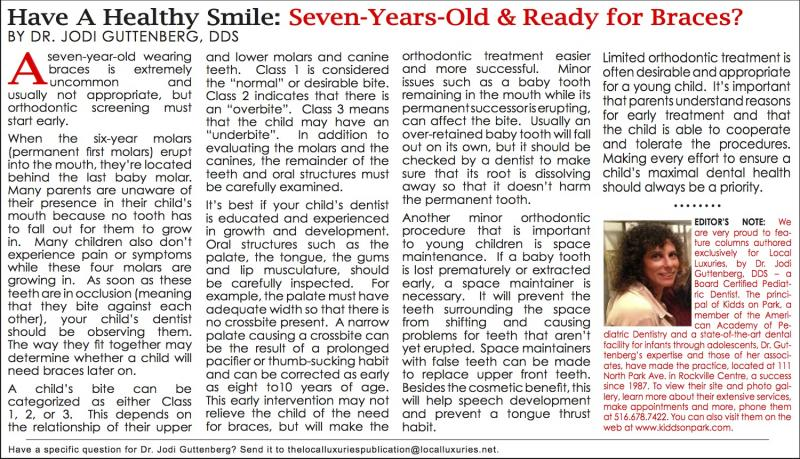 Healthy Smile: Seven-Years-Old & Ready for Braces? - October 2013